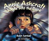 Annie Ashcraft Looks Into the Dark