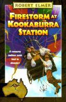 Firestorm at Kookaburra Station (#6)