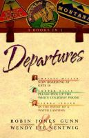 Departures : 3 Books In 1