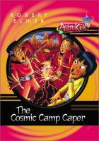 The Cosmic Camp Caper (#6)
