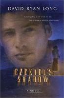 Ezekiel's Shadow