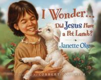 I Wonder-- Did Jesus Have A Pet Lamb?