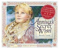 Annika's Secret Wish