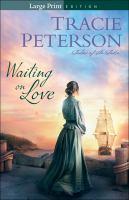 Waiting on Love (large Print)