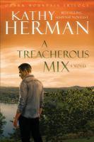 A Treacherous Mix : Ozark Mountain Trilogy