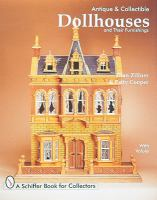 Antique & Collectible Dollhouses and Their Furnishings