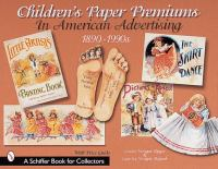 Children's Paper Premiums in American Advertising (1890-1990s)