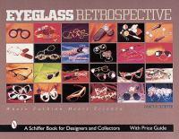 Eyeglass Retrospective