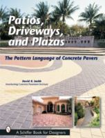 Patios, Driveways, and Plazas