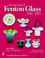 The Big Book of Fenton Glass, 1940-1970