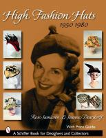 High Fashion Hats, 1950 to 1980