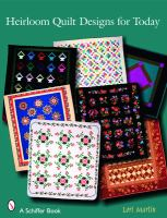 Heirloom Quilt Designs for Today