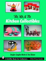 '50s, '60s, & '70s Kitchen Collectibles