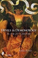Devils & Demonology in the 21st Century