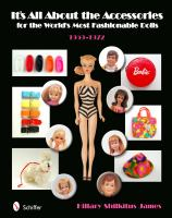 It's All About the Accessories for the World's Most Fashionable Dolls