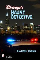 Chicago's Haunt Detective