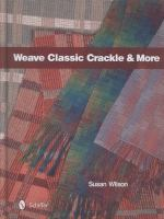 Weave Classic Crackle & More