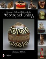 New and Different Materials for Weaving and Coiling