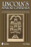 Lincoln's Senior Generals