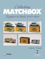 Collecting Matchbox Regular Wheels, 1953-1969