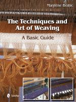 Techniques and Art of Weaving