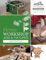 Home Workshop Jigs & Fixtures