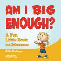 Am I Big Enough?