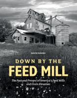 Down by the Feed Mill