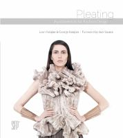 Pleating: Fundamentals for Fashion Design: Fundamentals for Fashion Design