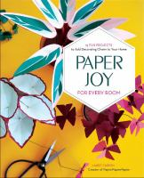Paper Joy for Every Room