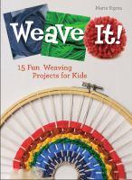 Weave It!