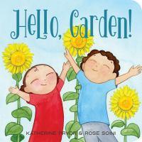 Hello, Garden!
