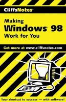 CliffsNotes Making Windows 98 Work For You