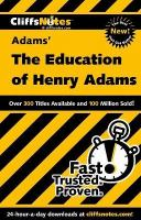 CliffsNotes, Adams' The Education Of Henry Adams