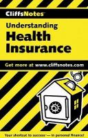 CliffsNotes Understanding Health Insurance