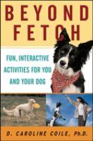 Beyond Fetch