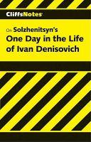 Alexander Solzhenitsyn's One Day In The Life Of Ivan Denisovich