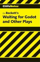 Beckett's Waiting for Godot, Endgame, & Other Plays