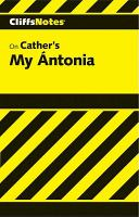 My Antonia: Notes ... (Cliffs Notes)