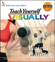 Teach Yourself Visually Weight Training