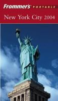 Frommer's Portable New York City 2004 (Frommer's Portable Guides)