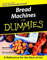 Bread Machines For Dummies