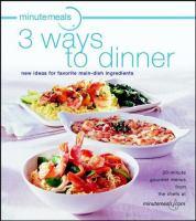 Minutemeals 3 Ways to Dinner