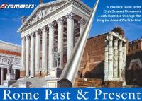 Frommer's Rome Past & Present