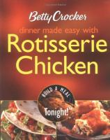 Dinner Made Easy With Rotisserie Chicken