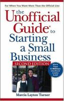 The Unofficial Guide to Starting A Small Business