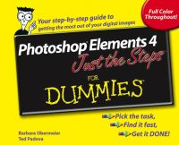 Photoshop Elements 4 Just the Steps for Dummies
