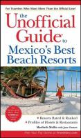 The Unofficial Guide to Mexico's Best Beach Resorts