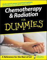 Chemotherapy & Radiation for Dummies