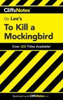 Cliffs Notes Lee's To Kill A Mockingbird